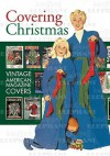 Covering Christmas: Vintage American Magazine Covers - Blue Lantern Studio