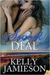 Sweet Deal - Kelly Jamieson