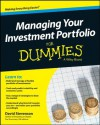 Managing Your Investment Portfolio For Dummies (For Dummies (Lifestyles Paperback)) - David Stevenson