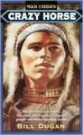 Crazy Horse - Bill Dugan