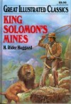 King Solomon's Mines (Great Illustrated Classics) - Jack Kelly, H. Rider Haggard