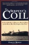 The Serpent's Coil - Farley Mowat