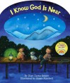 I Know God Is Near - Dian Curtis Regan