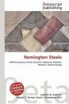 Remington Steele - Lambert M. Surhone, VDM Publishing, Susan F. Marseken