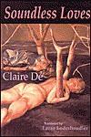 Soundless Loves - Claire Dé, Lazer Lederhendler