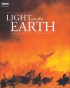 Light on the Earth: Two Decades of Winning Images - David Attenborough
