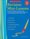 Revision Mini-Lessons: Grade 3: Practical Strategies and Models with Think Alouds That Help Students Reflect on and Purposefully Revise Their Writing - Sarah Glasscock