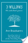 3 Willows - Ann Brashares