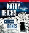 Cross Bones (Temperance Brennan #8) - Kathy Reichs, Michele Rawk