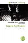 Leopold Auenbrugger - Frederic P. Miller, Agnes F. Vandome, John McBrewster