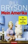 Mein Amerika: Erinnerungen an eine ganz normale Kindheit - Bill Bryson