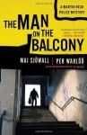 The Man on the Balcony (Vintage Crime/Black Lizard) - Maj Sjöwall, Per Wahlöö