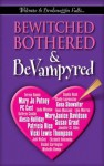 Bewitched, Bothered and Bevampyred - Terey daly Ramin, Gail Northman
