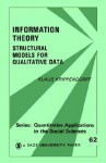 Information Theory: Structural Models for Qualitative Data - Klaus H. Krippendorff