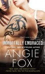 Immortally Embraced (Monster MASH) - Angie Fox