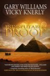 Indisputable Proof - Gary Williams, Vicky Knerly