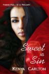 Sweet as Sin - Kenya Carlton