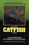 Channel Catfish Fever: Handbook of Strategies (In-Fisherman Masterpiece Series) - Doug Stange