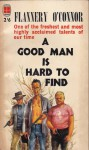 Good Man Is Hard To Find And Other Stories - Flannery O'Connor