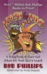 Laughs for Lunch - Bob Phillips