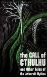 The Call of Cthulhu and Other Tales of the Lovecraft Mythos - H.P. Lovecraft, Colin J. E. Lupton, the the Phoeron