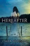 Hereafter - Tara Hudson