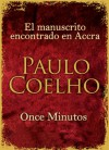 El manuscrito encontrado en Accra + Once Minutos (Spanish Edition) - Paulo Coelho
