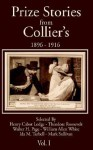 Prize Stories from Collier's: 1896-1916 - Henry Cabbot-Lodge, Theodore Roosevelt