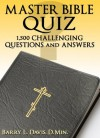 Master Bible Quiz - Barry L. Davis