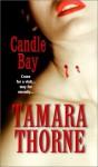Candle Bay - Tamara Thorne