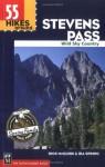 55 Hikes Around Stevens Pass: Wild Sky Area - Rick McGuire, Ira Spring