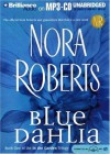 Blue Dahlia (In The Garden trilogy #1) - Nora Roberts