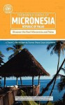 Micronesia and Palau (Other Places Travel Guide) - Ben Cook