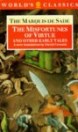 The Misfortunes of Virtue and Other Early Tales (The World's Classics) - Marquis de Sade, David Coward