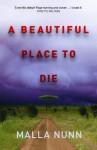 A Beautiful Place to Die: An Emmanuel Cooper Novel 1 - Malla Nunn