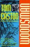 Woodsman - Thomas A. Easton