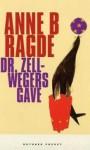 Dr. Zellwegers gave - Anne B. Ragde