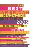 The Best American Magazine Writing 2005 - American Society of Magazine Editors, Nicholas Lemann