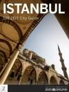 DIE ZEIT City Guide Istanbul (German Edition) - Michael Allmaier, Tomas Niederberghaus, Karin Ceballos Betancur, Wolfgang Lechner, Elif Shafak, Daniel Bax, Christian Schüle, DIE ZEIT, Zeit Online