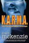 K.A.R.M.A. - Grant McKenzie