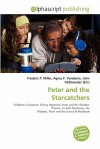 Peter and the Starcatchers - Frederic P. Miller, Agnes F. Vandome, John McBrewster