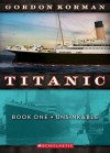 Unsinkable (Titanic Series #1) - Gordon Korman