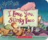 I Love You, Stinky Face - Lisa McCourt