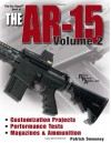Gun Digest Book of the AR-15, Vol. 2 - Patrick Sweeney