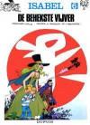 De Behekste Vijver (Isabel, #6) - André Franquin, Yvan Delporte, Will