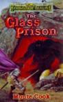 The Glass Prison - Monte Cook