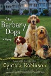 The Barbary Dogs - Cynthia Robinson