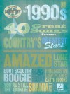 The 1990s: 40 Great Songs from Country's Greatest Stars - Hal Leonard Publishing Company