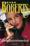 Puhelintyttömurhat (SS/BV #2) - Nora Roberts