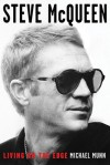 Steve McQueen: Living on the Edge - Michael Munn